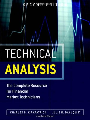 Technical Analysis The Complete Resource for Financial Market Technicians 2nd 2011 edition cover