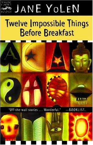 Twelve Impossible Things Before Breakfast   2001 edition cover