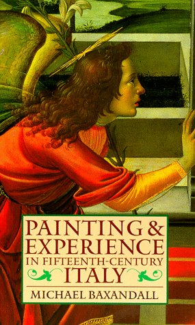 Painting and Experience in Fifteenth-Century Italy  2nd 1988 (Revised) edition cover