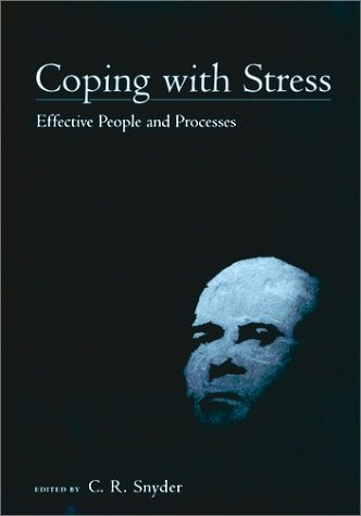 Coping with Stress Effective People and Processes  2001 9780195130447 Front Cover