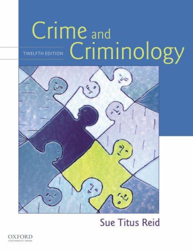 Crime and Criminology  12th 2009 edition cover