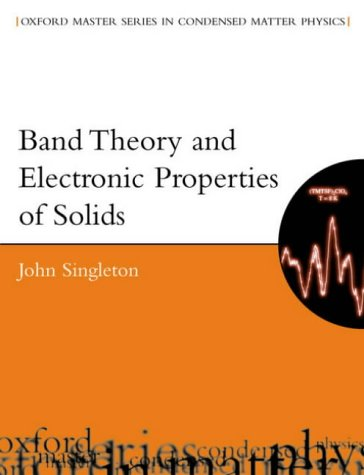Band Theory and Electronic Properties of Solids   2001 9780198506447 Front Cover