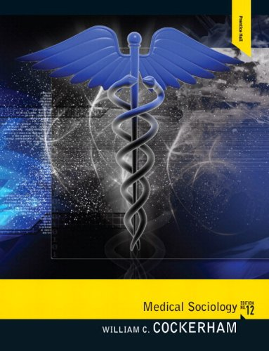 Medical Sociology  12th 2012 edition cover