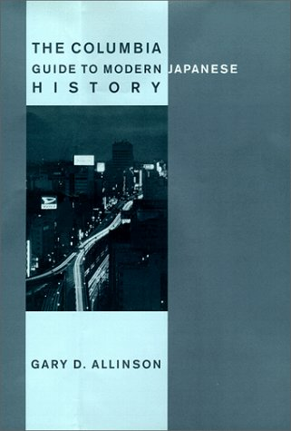 Columbia Guide to Modern Japanese History   1999 9780231111447 Front Cover
