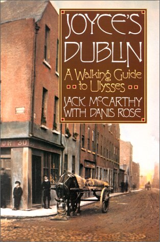Joyce's Dublin : A Walking Guide to Ulysses N/A edition cover