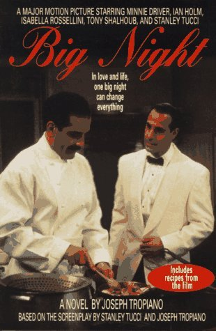Big Night A Novel with Recipes  1997 (Revised) edition cover