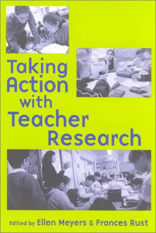Taking Action with Teacher Research   2003 edition cover