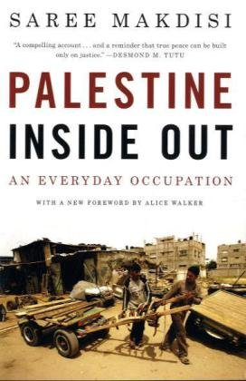 Palestine Inside Out An Everyday Occupation  2010 (Revised) edition cover