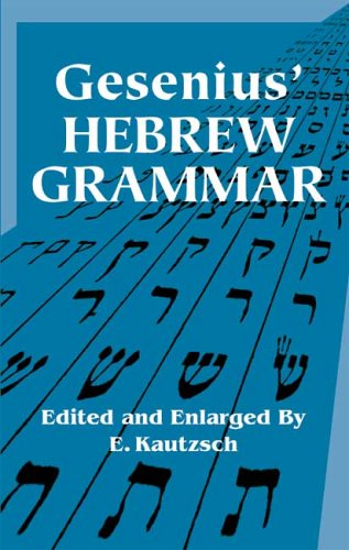 Gesenius' Hebrew Grammar   2006 edition cover