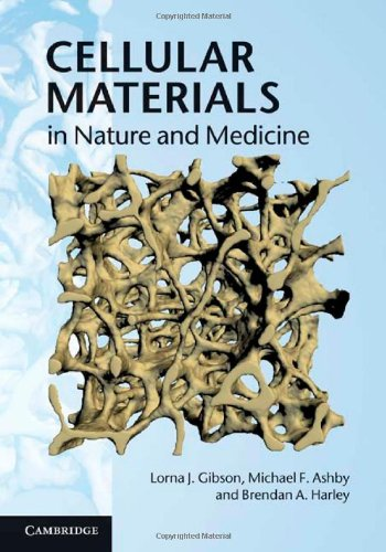 Cellular Materials in Nature and Medicine   2010 edition cover