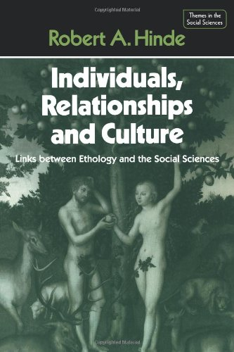 Individuals, Relationships and Culture Links Between Ethology and the Social Sciences  1987 9780521348447 Front Cover