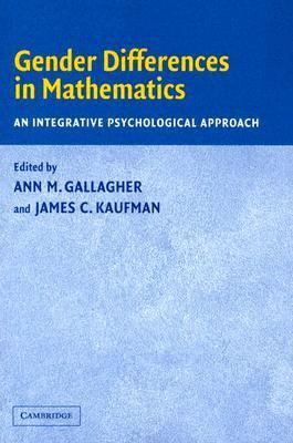 Gender Differences in Mathematics An Integrative Psychological Approach  2004 edition cover