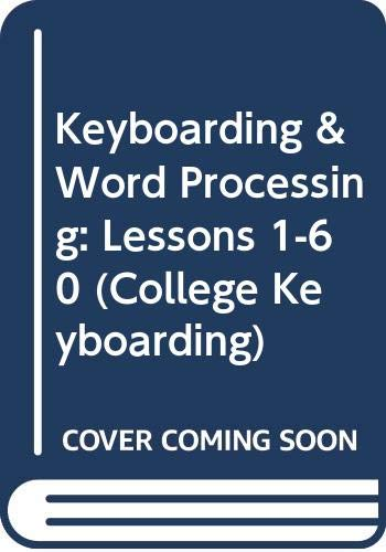 College Keyboarding Lessons 1-60 and Keyboarding Pro 4 Individual License  16th 2006 9780538728447 Front Cover