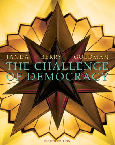 Challenge of Democracy Government in America 8th 2005 edition cover