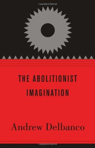 Abolitionist Imagination   2012 edition cover