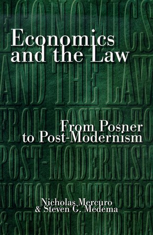 Economics and the Law - from Posner to Post-Modernism   1999 edition cover