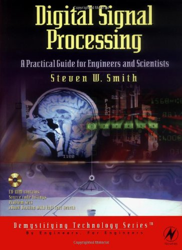 Digital Signal Processing A Practical Guide for Engineers and Scientists 3rd 2003 edition cover