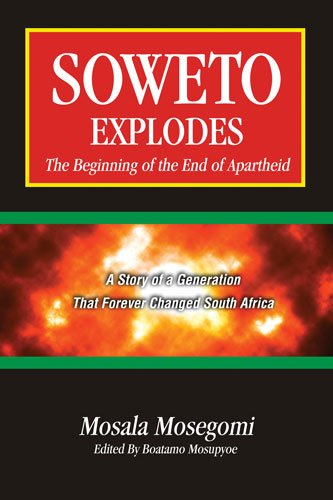 Soweto Explodes  2nd 2009 (Revised) 9780757563447 Front Cover
