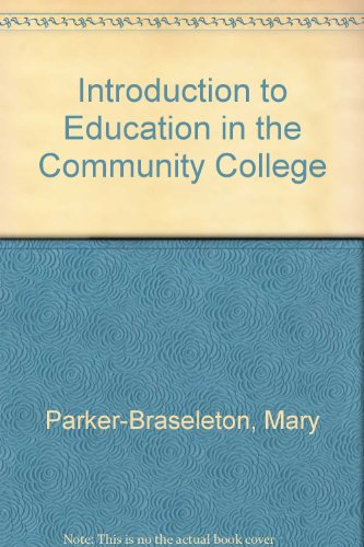 Introduction to Education in the Community College   2010 (Revised) 9780757576447 Front Cover