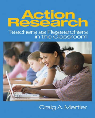 Action Research Teachers as Researchers in the Classroom  2006 9780761928447 Front Cover