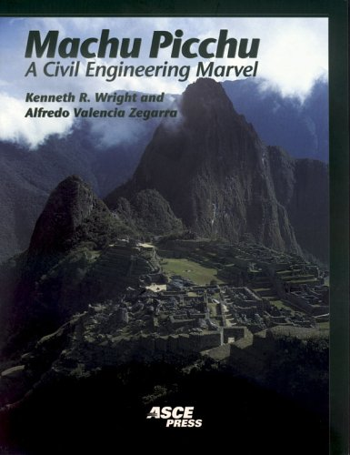 Machu Picchu A Civil Engineering Marvel  2000 edition cover