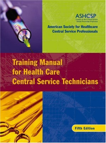 Training Manual for Health Care Central Service Technicians  5th 2005 (Revised) edition cover
