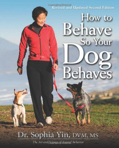 How to Behave So Your Dog Behaves  2nd 2010 edition cover