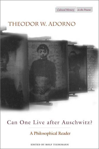 Can One Live after Auschwitz? A Philosophical Reader  2003 edition cover