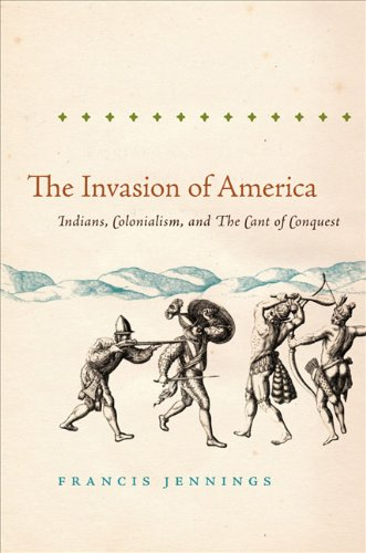 Invasion of America Indians, Colonialism, and the Cant of Conquest  2010 edition cover