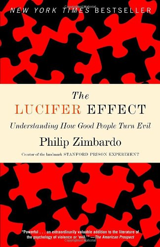 Lucifer Effect Understanding How Good People Turn Evil  2008 edition cover