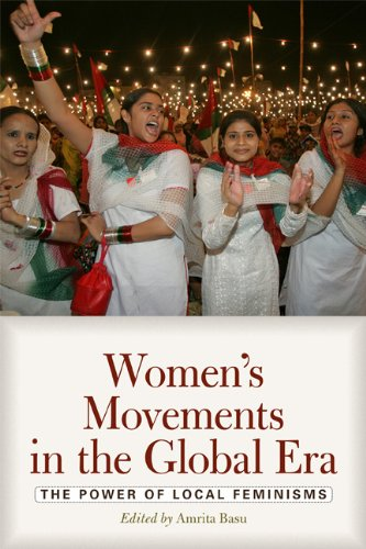 Women's Movements in the Global Era The Power of Local Feminisms  2010 edition cover