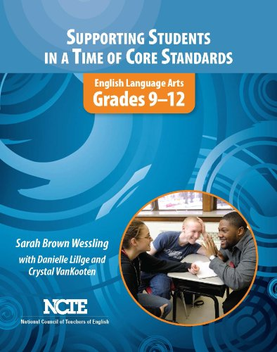 Supporting Students in a Time of Core Standards English Language Arts, Grades 9�12  2011 edition cover