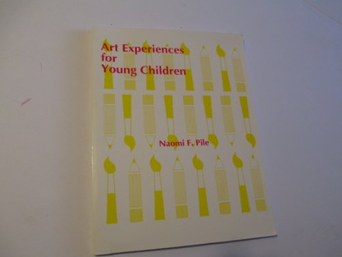Art Experiences for Young Children 1st (Reprint) edition cover