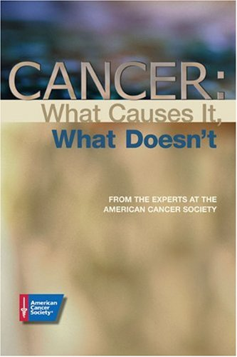 Cancer What Causes It, What Doesn't  2003 9780944235447 Front Cover