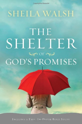 Shelter of God's Promises   2011 9781400202447 Front Cover