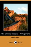 Chinese Classics - Prolegomena  N/A 9781406549447 Front Cover