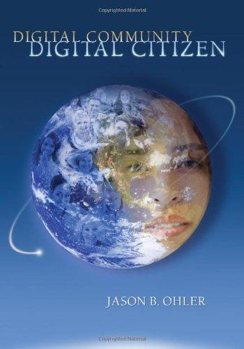 Digital Community, Digital Citizen   2010 9781412971447 Front Cover