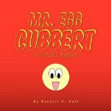 Mr. Egg Cubbert : In Office Humor N/A edition cover