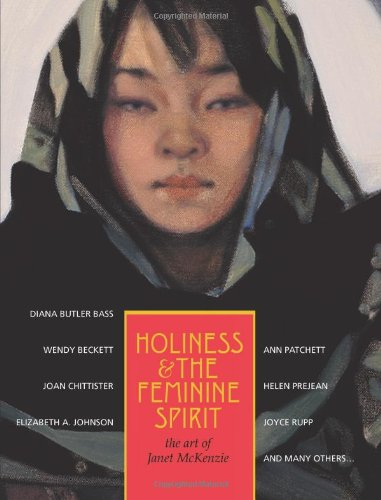 Holiness and the Feminine Spirit The Art of Janet Mckenzie  2009 edition cover