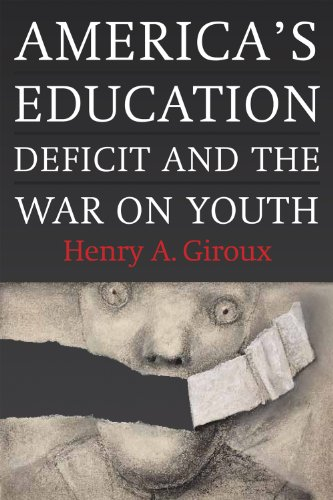 America's Education Deficit and the War on Youth Reform Beyond Electoral Politics  2013 edition cover