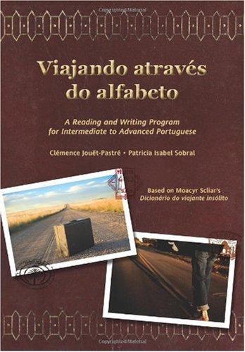 Viajando Atrav�s Do Alfabeto A Reading and Writing Program for Intermediate to Advanced Portuguese  2010 edition cover