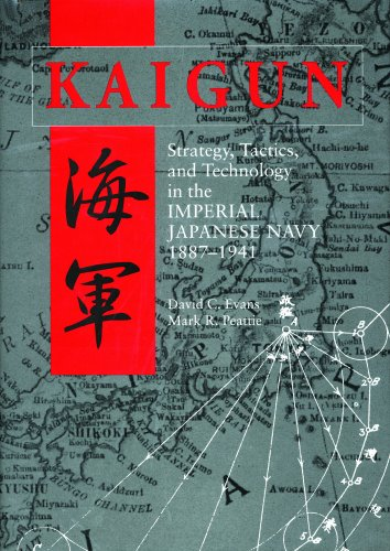 Kaigun Strategy, Tactics, and Technology in the Imperial Japanese Navy, 1887-1941  2012 edition cover
