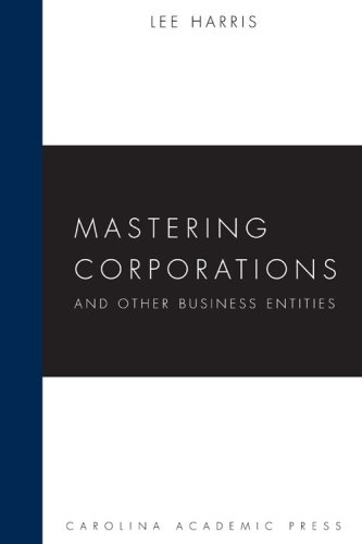 Mastering Corporations and Other Business Entities   2008 edition cover