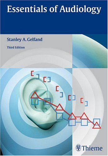 Essentials of Audiology  3rd 2009 edition cover