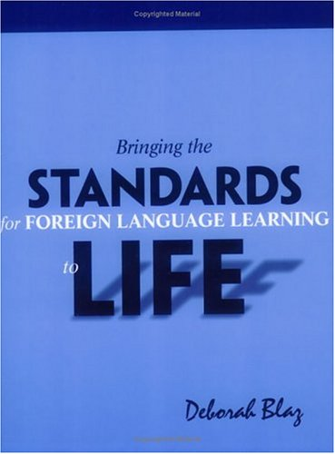 Bringing Standards for Foreign Language Learning to Life   2003 edition cover