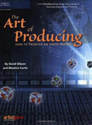 Art of Producing How to Produce an Audio Project  2005 edition cover