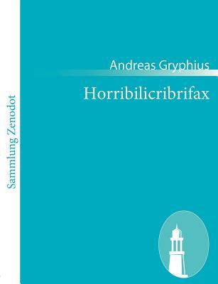 Horribilicribrifax   2010 9783843054447 Front Cover