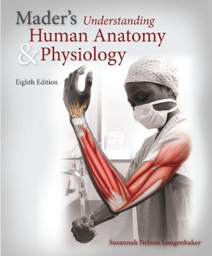 Mader's Understanding Human Anatomy & Physiology:  8th 2013 edition cover