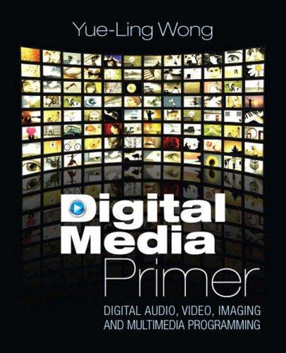 Digital Media Primer   2009 9780132239448 Front Cover