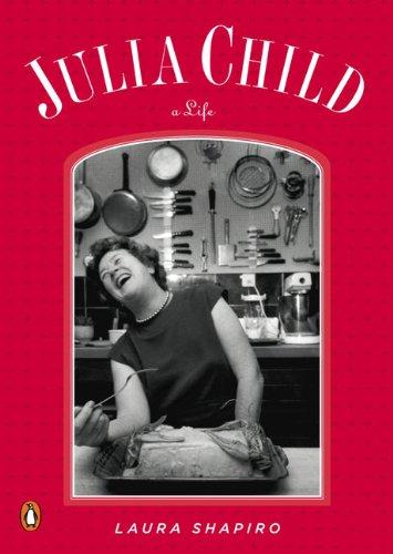 Julia Child A Life  2009 edition cover
